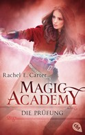Rachel E. Carter: Magic Academy - Die Prüfung ★★★★★