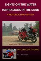 Jack Lyndon Thomas: Lights on the Water/Impressions in the Sand
