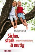 Michaela Sit: Sicher, stark & mutig ★★★★