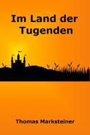 Thomas Marksteiner: Im Land der Tugenden