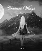 M. K.: Chained Wings