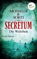 Monaldi & Sorti: SECRETUM - Roman 3: Die Wahrheit ★★★★