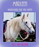 Lucy van Geldern: Marleen - Wirbelwind auf vier Hufen ★★★★