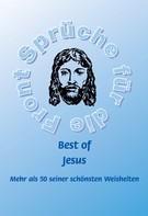 Frank Schütze: Best of Jesus - Mehr als 50 seiner schönsten Weisheiten