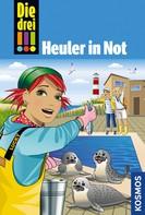 Maja von Vogel: Die drei !!!, 65, Heuler in Not (drei Ausrufezeichen) ★★★★