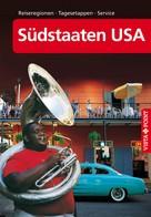 Horst Schmidt-Brümmer: Südstaaten USA - VISTA POINT Reiseführer A bis Z