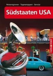 Südstaaten USA - VISTA POINT Reiseführer A bis Z - Reiseregionen · Tagesetappen · Service