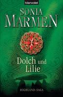 Sonia Marmen: Dolch und Lilie ★★★★★
