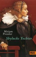 Mirjam Pressler: Shylocks Tochter ★★★★