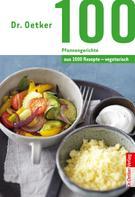 Dr. Oetker: 100 vegetarische Pfannengerichte ★★★★