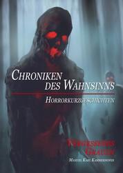 Chroniken des Wahnsinns - Vergessenes Grauen