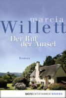 Marcia Willett: Der Ruf der Amsel ★★★★