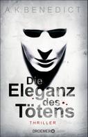 A. K. Benedict: Die Eleganz des Tötens ★★★★