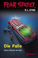 R.L. Stine: Fear Street 31 - Die Falle ★★★★★