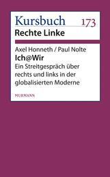 Ich@Wir - Ein Streitgespräch über rechts und links in der globalisierten Moderne