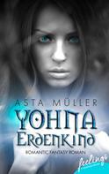 Asta Müller: Yohna, Erdenkind ★★★★