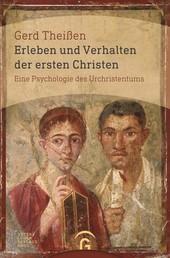 Erleben und Verhalten der ersten Christen - Eine Psychologie des Urchristentums
