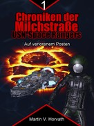 Martin V. Horvath: Chroniken der Milchstraße - USN Space Rangers