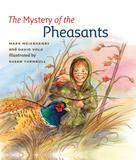 Mark Meierhenry: The Mystery of the Pheasants