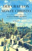 Alexandre Dumas: Der Graf von Monte Christo