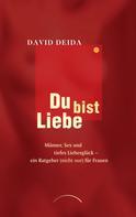 David Deida: Du bist Liebe ★★★