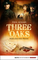 Dan Adams: Three Oaks - Folge 3 ★★★★