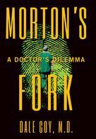 Dale Coy M.D.: Morton's Fork