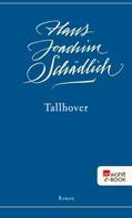 Hans Joachim Schädlich: Tallhover
