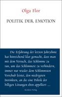Olga Flor: Politik der Emotion