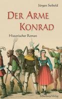 Jürgen Seibold: Der arme Konrad ★★★★
