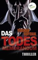 Turhan Boydak: Das Todes-Memorandum ★★★★
