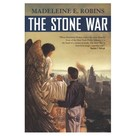 Madeleine E. Robins: The Stone War