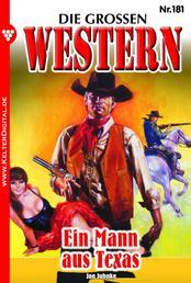Die großen Western 181 - Ein Mann aus Texas