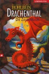 Drachenthal - Die Zauberkugel (Bd. 3)