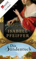 Isabell Pfeiffer: Das Sündentuch ★★★★
