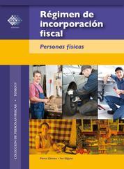 Régimen de incorporación fiscal. 2016 - Personas físicas