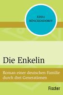Edda Rönckendorff: Die Enkelin ★★★★