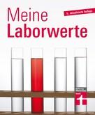 Matthias Bastigkeit: Meine Laborwerte ★★★