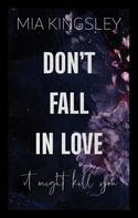 Mia Kingsley: Don't Fall In Love – It Might Kill You ★★★★