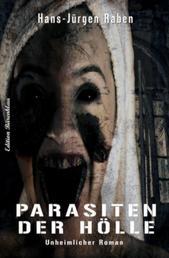 Parasiten der Hölle - Cassiopeiapress Thriller