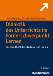 Didaktik des Unterrichts im Förderschwerpunkt Lernen - Ein Handbuch für Studium und Praxis