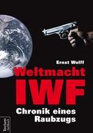 Ernst Wolff: Weltmacht IWF ★★★★★