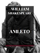 William Shakespeare: Amleto