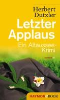 Herbert Dutzler: Letzter Applaus ★★★★