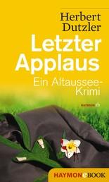 Letzter Applaus - Ein Altaussee-Krimi