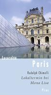 Rudolph Chimelli: Lesereise Paris ★★★★