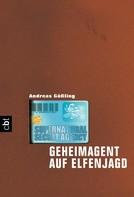 Andreas Gößling: Supernatural Secret Agency - Geheimagent auf Elfenjagd ★★★★