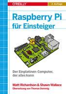 Matt Richardson: Raspberry Pi für Einsteiger ★★★★★