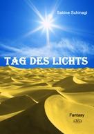 Sabine Schinagl: Tag des Lichts