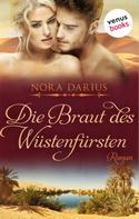 Nora Darius: Die Braut des Wüstenfürsten ★★★★